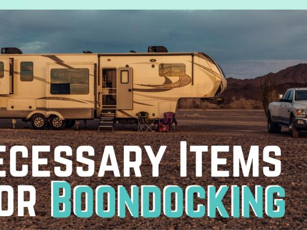 Necessary Items for Boondocking